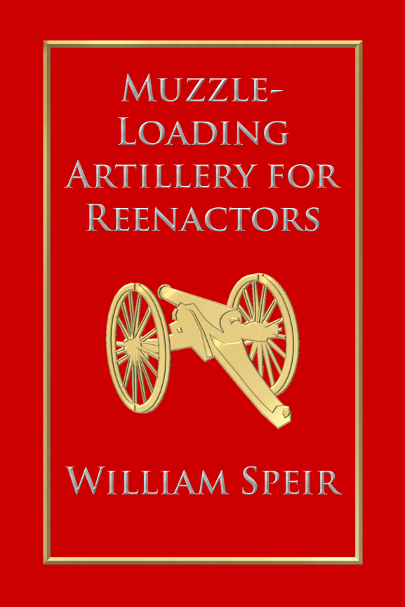 Muzzle-Loading Artillery for Reenactors